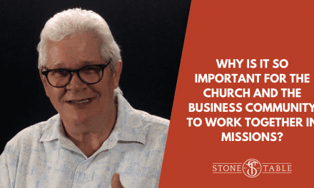 VIDEO: Why is it so important for the church and the business community to work together in missions?