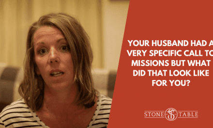 Your husband had a very specific call to missions but what was that like for you?