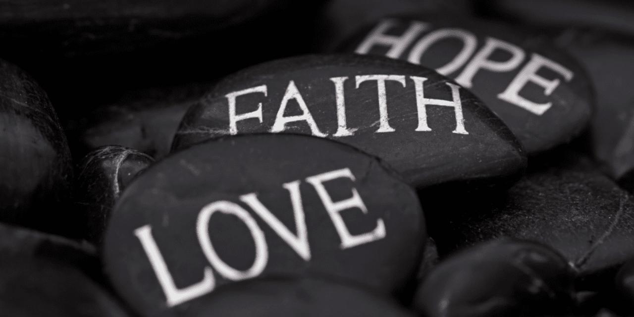 The Power Behind Your Faith, Hope, and Love