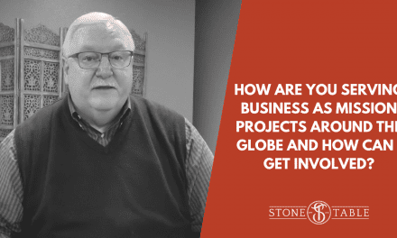 How Are You Serving Business as Mission Projects Around the Globe and How Can I Get Involved?