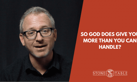 So God Does Give You More Than You Can Handle?