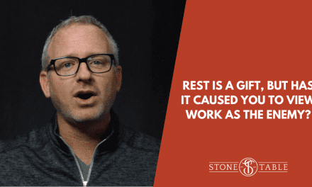 Rest is a Gift, But Has it Caused You to View Work as the Enemy?