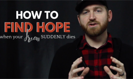 How to Find Hope When You Dream Suddenly Dies