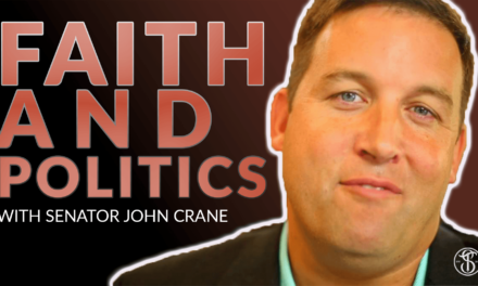 Faith and Politics with Senator John Crane
