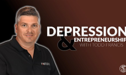 Depression and Entrepreneurship with Todd Francis