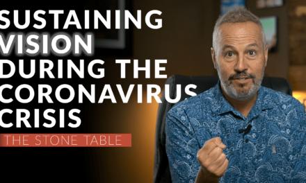 Sustaining Vision During the Coronavirus Crisis