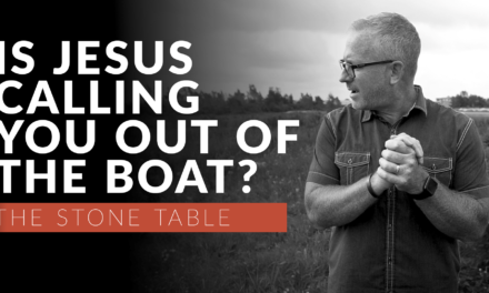 Is Jesus Calling You Out of the Boat?
