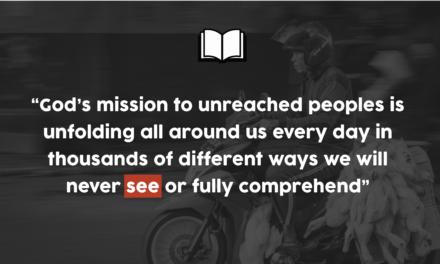 A Mission to Unreached People 25 Years in The Making