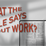 What the Bible Says About Work: The House Where Grace Lived
