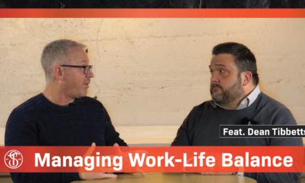 VIDEO: Managing Work Life Balance ft. Professor Dean Tibbetts