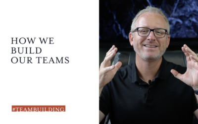 How We Build Our Teams